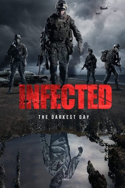 Infected: The Darkest Day (2021) – Hollywood Movie