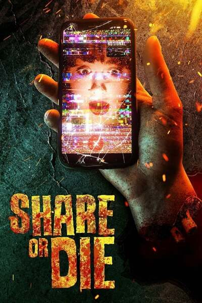 Share or Die (2021) – Hollywood Movie | Mp4 Download