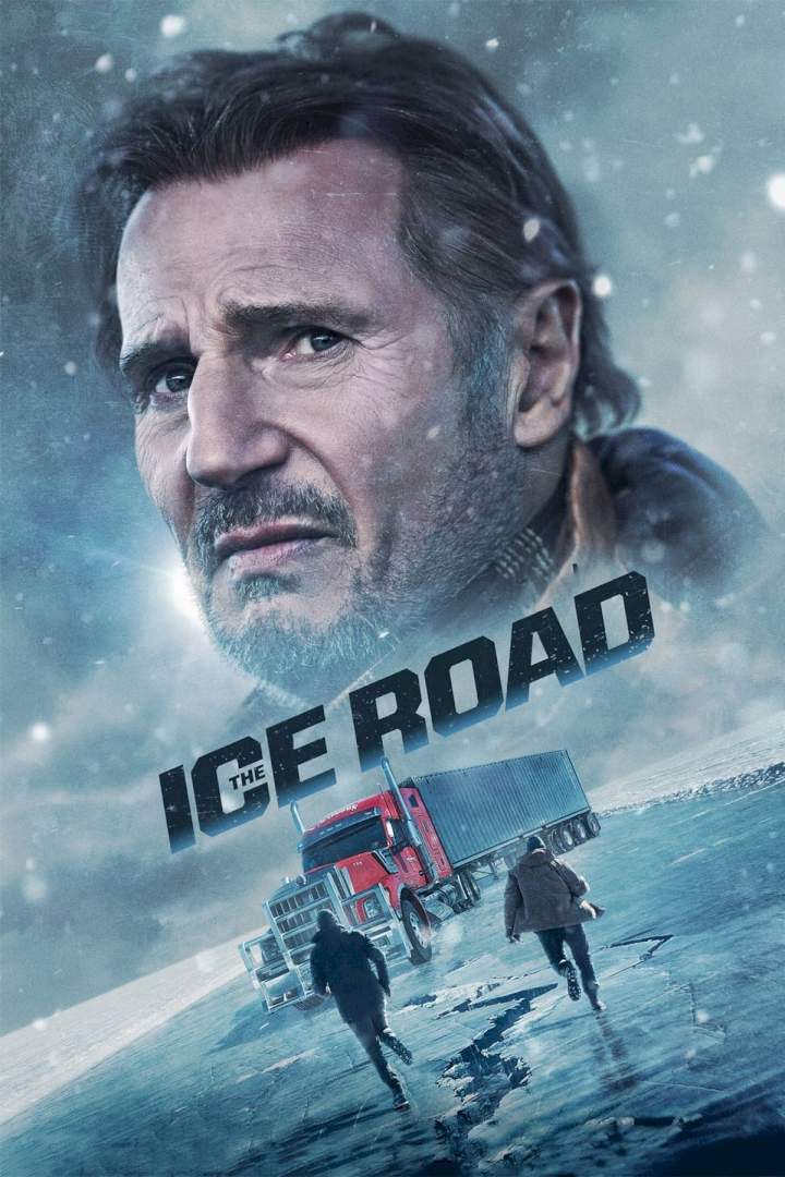 The Ice Road (2021) – Hollywood