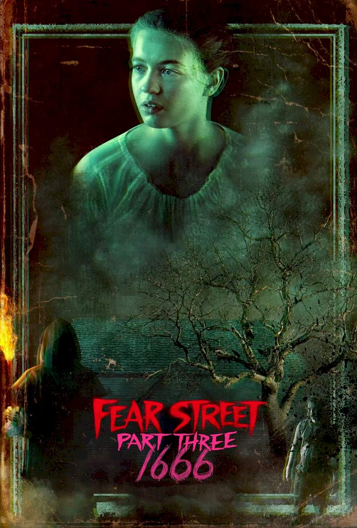 [Movie] Fear Street Part 3: 1666 (2021) – Hollywood Movie | Mp4 Download